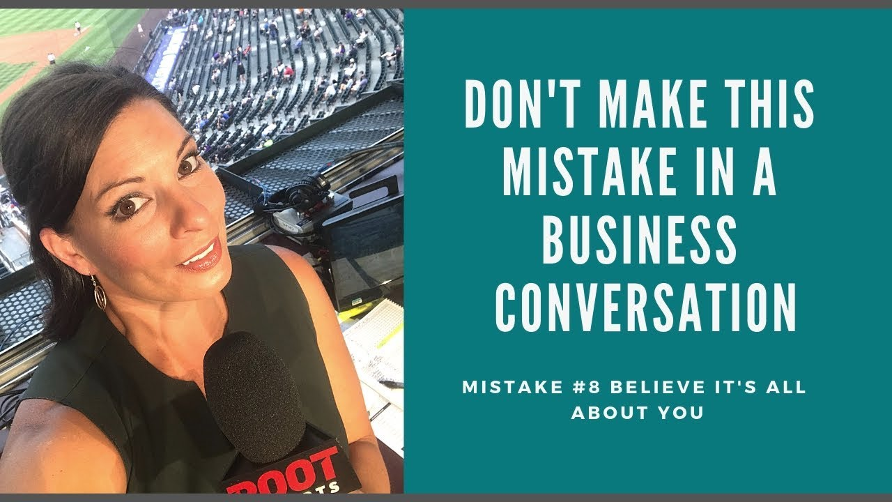 Mistakes You Shouldnt Make In A Business Conversation