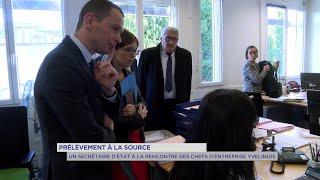 Yvelines | Prélèvement à la source : Un secrétaire d'Etat rencontre les entrepreneurs yvelinois