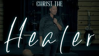 Christ The Healer