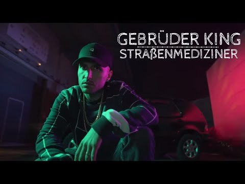 GEBRÜDER KING - STRAßENMEDIZINER (prod. by DRAMAKID) on YouTube