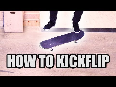 HOW TO KICKFLIP FOR BEGINNERS