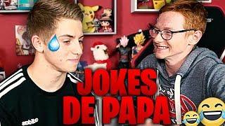 JOKES DE PAPA 3 !!! (Duel de blagues NULLES)