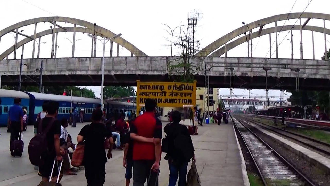 Katpadi Junction Of Indian Railways : Gateway For Vellore, CMC Hospital &  Famous Institutes