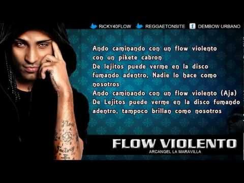 Arcangel   Flow Violento Con Letra La...