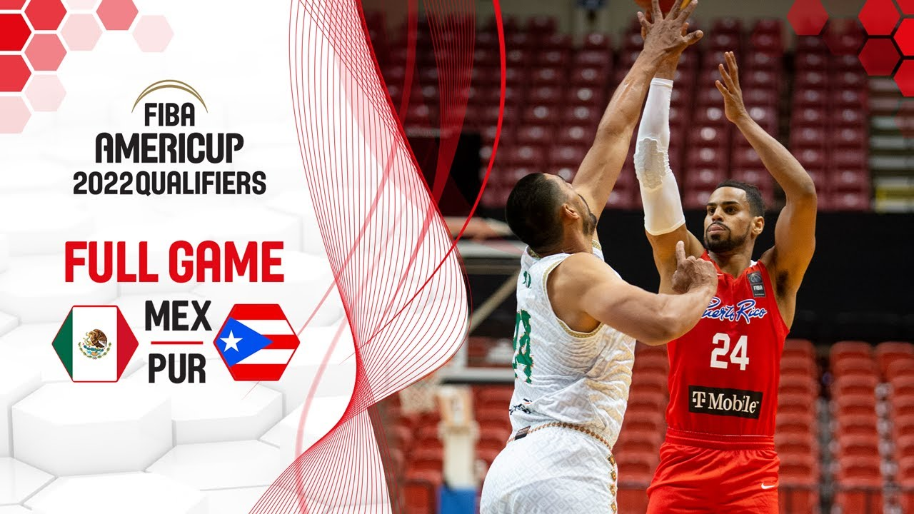 Mexico v Puerto Rico | Full Game - FIBA AmeriCup 2022 Qualifiers