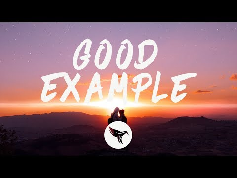 R3HAB & Andy Grammer – Good Example