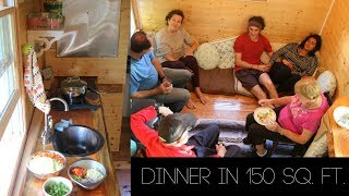 Dinner In 150 Sq. Ft. // Tiny House