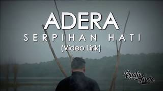 Download lagu Adera Serpihan Hati