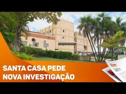 Santa Casa pede nova investigação - TV SOROCABA/SBT