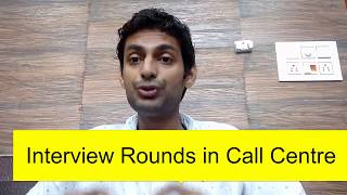 3 Interview Rounds in Call Centre/BPO - Job in Call centre for freshers, training in Call Centre