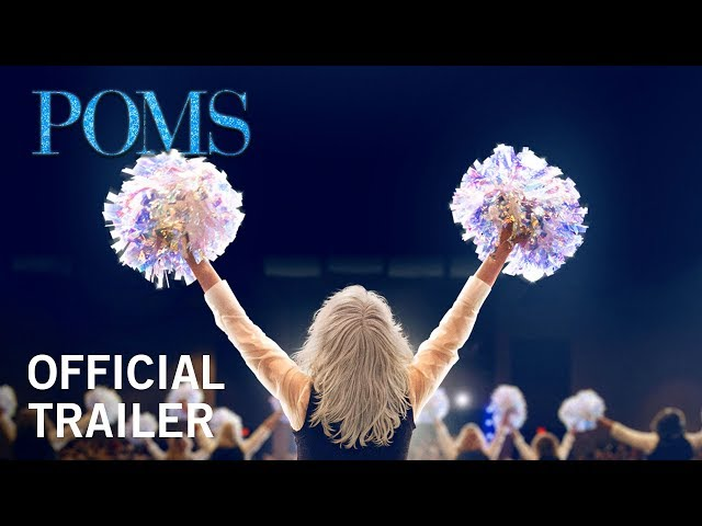 Poms | Official Trailer | Own It Now on Digital HD, Blu-Ray & DVD