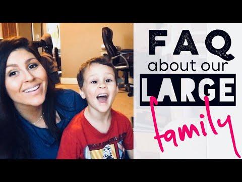 FAQ on Large Families (8 kids)