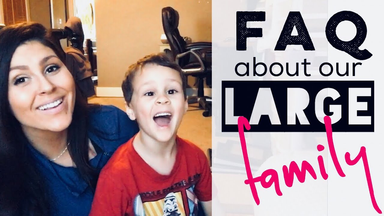 faq on large families 8 kids youtube