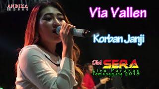 Download lagu Via Vallen - Korban Janji terbaru 2018 - OM.SERA live Parakan
