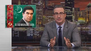 Download Gurbanguly Berdimuhamedov: Last Week Tonight with John Oliver (HBO) Mp3 and Videos