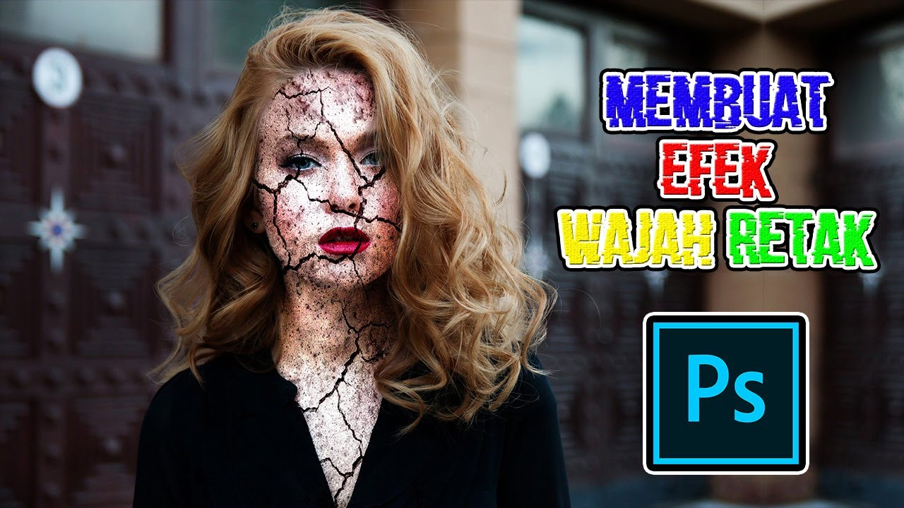 Cara Edit Foto Efek Wajah Retak - Tutorial Photoshop - YouTube