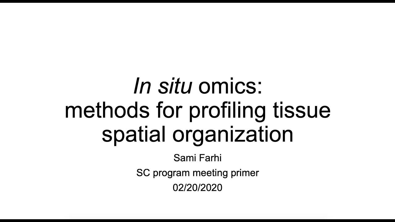 Stanley Center Primer:  In situ omics: Method for profiling tissue spatial organization.