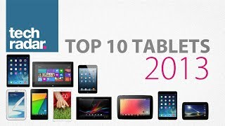 Best Tablet 2013: Top 10 ranking
