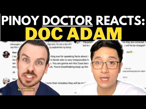 FILIPINO DOCTOR Reacts: DOC ADAM (Goodbye YouTube)