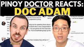 FILIPINO DOCTOR Reacts: DOC ADAM (Goodbye YouTube)