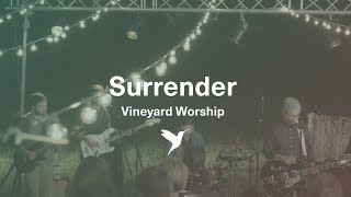 Surrender - VineyardSongs.com Song of The Month November 2015