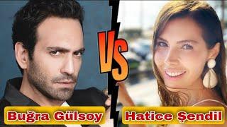 Buğra Gülsoy vs Hatice Şendil Comparison, Lifestyle, Biography, Kimdir, Hobbies, Age, Weight, Facts