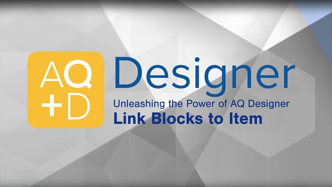 AQ Designer – Link Block to Selected Item