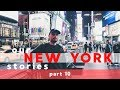 OUR NY STORIES part 10