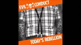 Evil Conduct - Gone by tomorrow