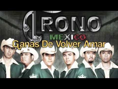 Ganas De Volver Amar-El Trono De Mexico