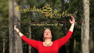 Kundalini Rhythms™: Dance For Self-Love By Dharma Devi