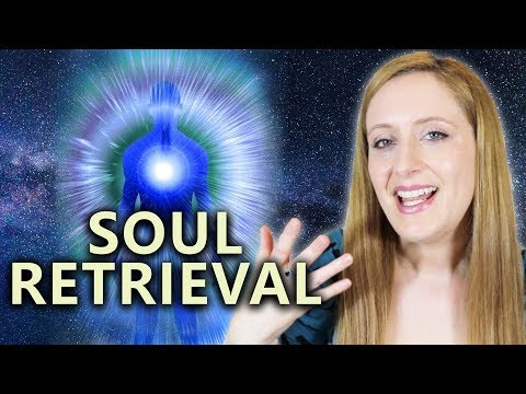 What Is SOUL RETRIEVAL? How Does Soul Retrieval Work?