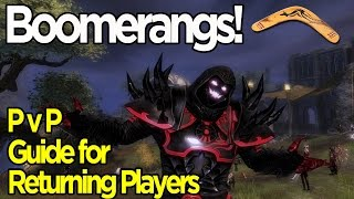 Guild Wars 2 Boomerangs - Guide for Returning Players - PvP Edition