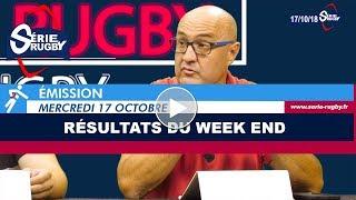 Emission Série Rugby Mercredi 17 Octobre 2018