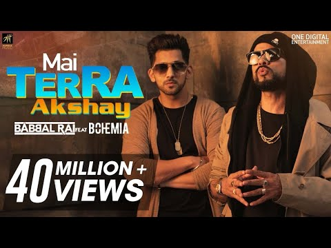 Mai Terra Akshay | Babbal Rai feat Bohemia | Latest Punjabi Songs 2018 | Humble Music