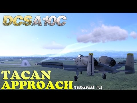 DCS A-10C Tutorial 4 : TACAN Approach and Landing