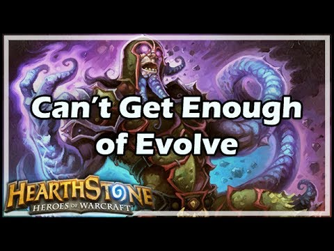 [Hearthstone] Can't Get Enough of Evolve