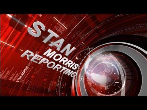 Stan Morris Reporting on Tuesday, Nov. 14, 2017