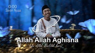 Allah Allah Aghisna Cover Voc Sulthon Falakhudin Santri Njoso