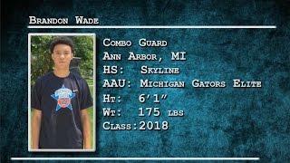Brandon Wade | Combo Guard | Ann Arbor, MI | 2018