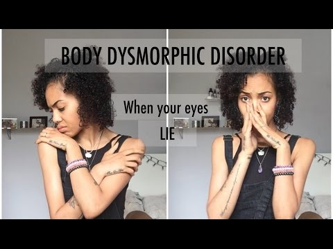 Body Dysmorphic Disorder - what I see, what I don't and what we need to know
