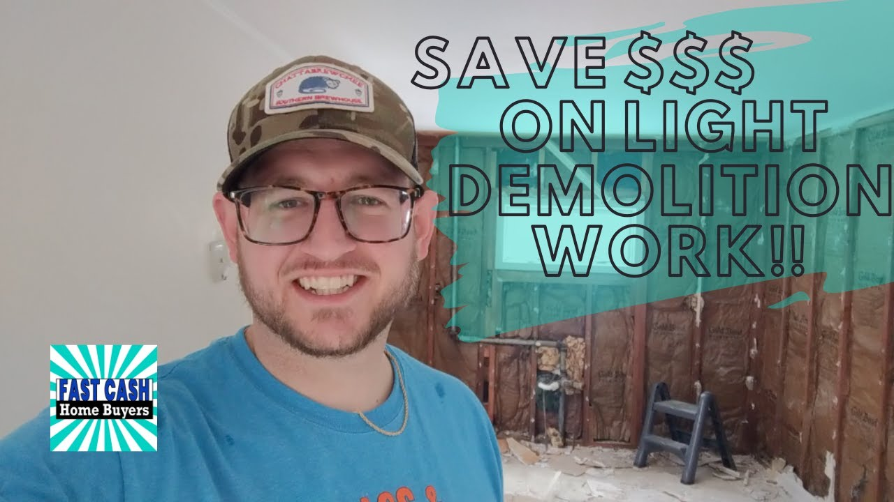 Save Money On Demo | Fast Cash Home Buyers