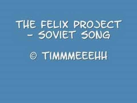 The felix project - soviet song