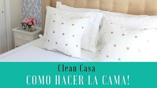 Como hacer la cama!   Clean Casa