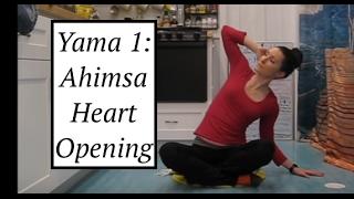Yoga Yama 1: Ahimsa Practice: Heart Opening - LauraGyoga