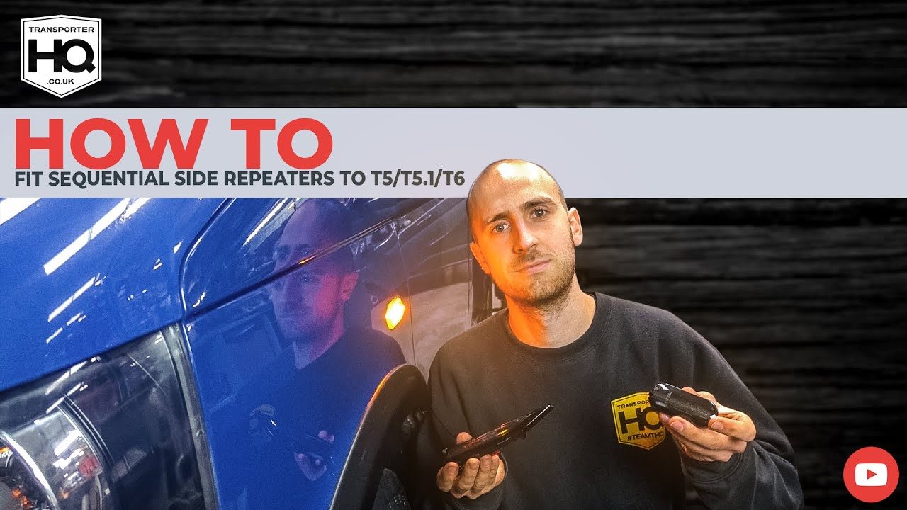 How To Fit Sequential Side Repeaters & LED number plate lights T5/T5.1/T6 | Transporter HQ