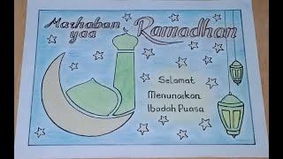 Cara menggambar poster marhaban ya Ramadhan|| selamat menunaikan ibadah puasa 1442H