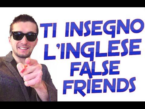 FALSE FRIENDS DALLA A ALLA Z - FALSI AMICI - MIGLIOR CORSO INGLESE ONLINE