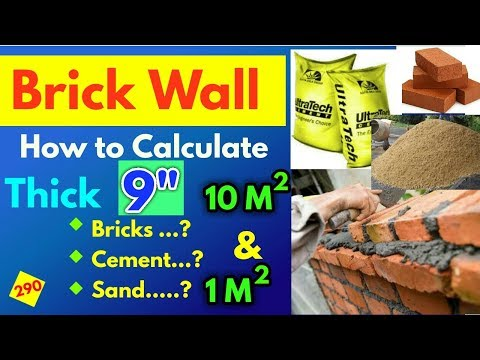 Bricks, Cement and Sand Calculation in 9 inch thick brick wall || Bricks calculation in 9 inch wall