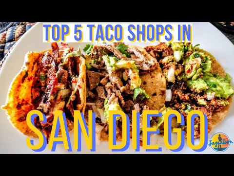 TOP 5 TACO SHOPS IN SAN DIEGO | Food Guide
